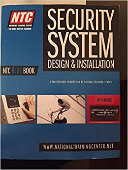 Ntc Blue Book Security System Design And Installation Ntc Amazon Com Books