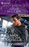 Man with the Muscle, Julie Miller, 0373745664