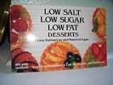 Low Salt, Low Sugar, Low Fat Desserts, Penny Ballantyne and Maureen Egan, 0911954899