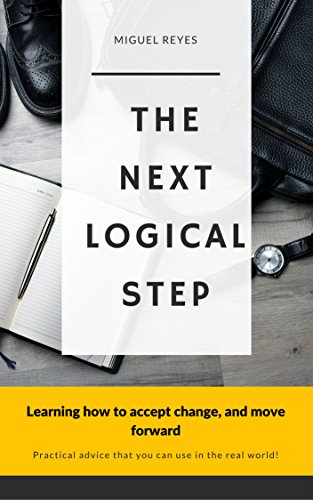 #freebooks – THE NEXT LOGICAL STEP: Learning how to accept change, and move forward (Kindle Edition)