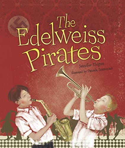 The Edelweiss Pirates -