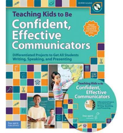 Teaching Kids to Be Confident, Effective Communicators: Differentiated Projects to Get All Students Writing, Speaking, and Presenting (Book with CD-ROM) (Mixed media product) - Common
