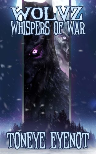Wolvz Whispers of War (Project 26) (Volume 23)