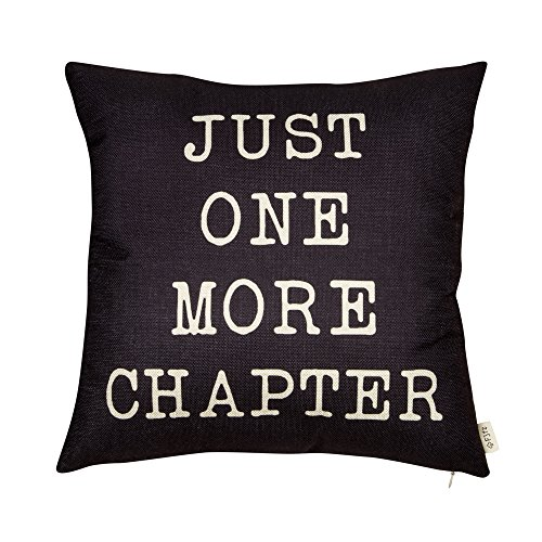 Fjfz Just One More Chapter Motivational Sign Cotton Linen Home Decorative Throw Pillow Case Cushion Cover with Words for Book Lover Worm Sofa Couch, Black, 18