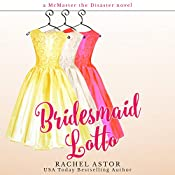 Bridesmaid Lotto | Rachel Astor