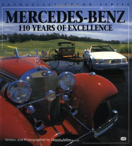 Mercedes-Benz: 110 Years of Excellence (Enthusiast Color)