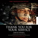 Thank You for Your Service | David Finkel