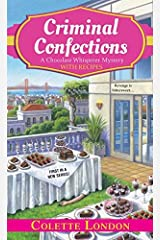 [Criminal Confections (A Chocolate Whisperer Mystery)] [By: London, Colette] [January, 2015] Mass Market Paperback