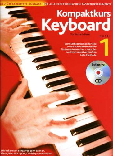 Kompaktkurs Keyboard, m. Audio-CD