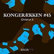 Christian X (Kongerækken 45) | Anders Asbjørn Olling, Hans Erik Havsteen