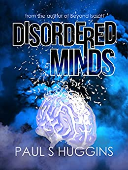Disordered Minds by [Huggins, Paul S]
