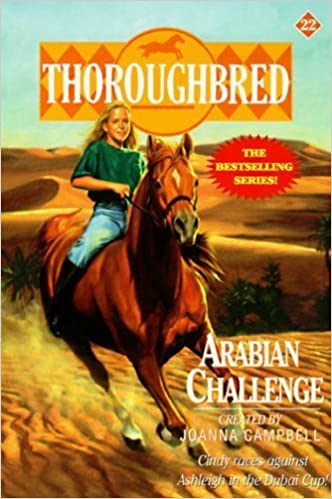 Arabian Challenge (Thoroughbred Series #22) by Joanna Campbell (1997)