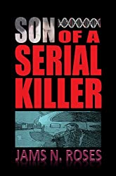 Son of a Serial Killer (Murder in the Genes Book 1) (English Edition)