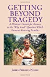 img - for Getting Beyond Tragedy book / textbook / text book