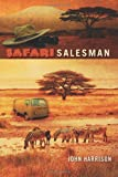 Safari Salesman, John Harrison, 1479166871