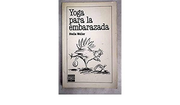 Yoga Para LA Embarazada/Yoga for the Pregnant Woman (Spanish ...