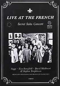 Live at the French: Secret Soho Concert