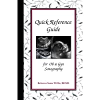 Quick Reference Guide for Ob & Gyn Sonography
