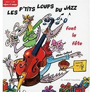 """Afficher """"P'tits loups du jazz font la fête (Les)"""""""