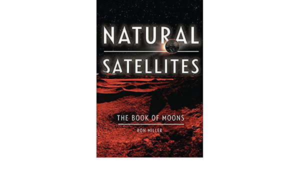 Natural Satellites: The Book of Moons Nonfiction - Young ...