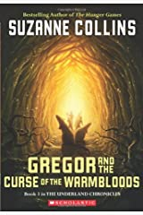 Gregor And The Curse Of The Warmbloods (Underland Chronicles, Book 3) Paperback