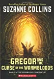 download ebook gregor and the curse of the warmbloods (underland chronicles, book 3) pdf epub