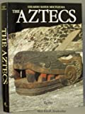 The Aztecs, Eduardo M. Moctezuma, 0847810917