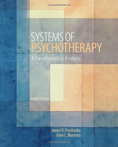 Systems of Psychotherapy: A Transtheoretical Analysis by James O Prochaska (7-May-2013) Hardcover (Systems Of Psychotherapy A Transtheoretical Analysis 8th Edition)