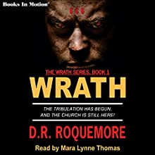 Wrath: Wrath Trilogy, Book 1 Audiobook by D. R. Roquemore Narrated by Mara Lynne Thomas