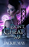 #3: Don't Cheat Me (Nora Jacobs Book Two)
