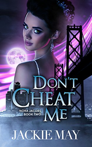 Don't Cheat Me (Nora Jacobs Book Two) cover