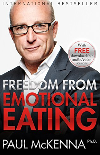 Freedom from emotional eating kindle edition by paul mckenna freedom from emotional eating by mckenna paul fandeluxe Gallery