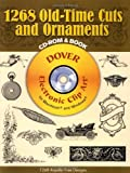 1268 Old-Time Cuts and Ornaments CD-ROM and Book