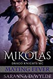 Mikolas: Drago Knights MC #2 (Mating Fever)