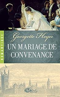 Un Mariage de Convenance par Georgette Heyer