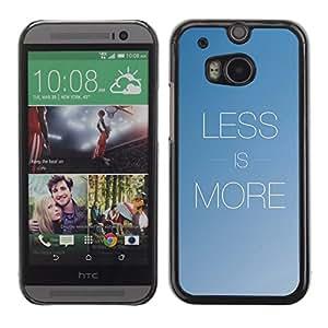 TopCaseStore / la caja del caucho duro de la cubierta de protección de la piel - More Less Text Inspirational Minimalism Blue - HTC One M8