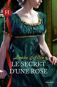 Le secret d'une rose par Louise Allen