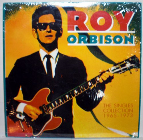 Roy Orbison - The Singles Collection 1965-1973 - Zortam Music