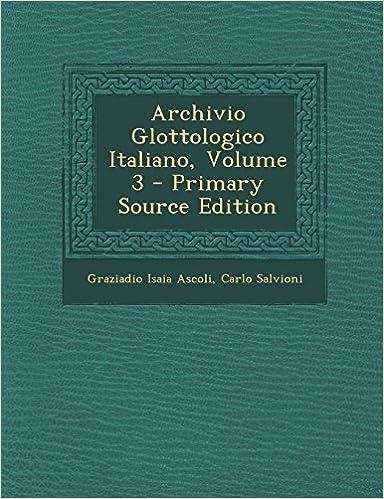 Ilmainen lataus joomla kirjoja pdf Archivio Glottologico Italiano, Volume 3 (Italian Edition) CHM by Graziadio Isaia Ascoli
