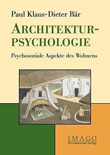 Architektur-Psychologie: Psychosoziale Aspekte des Wohnens (Imago)