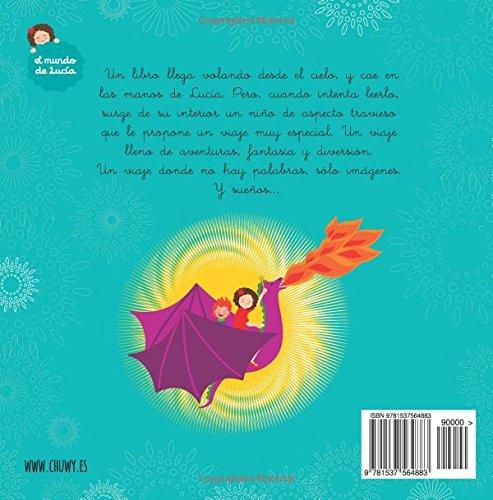 Amazon.com: El libro de los sueños (El mundo de Lucía) (Volume 6) (Spanish Edition) (9781537564883): Gilberto Mariscal, Chuwy: Books