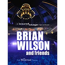Brian Wilson & Friends - Live From the Venetian Theatre