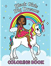 Black Girls Big Dreams - Coloring Book: A Children's Coloring Book | With Beautiful Hairstyles like Braids, Cornrows and Afros