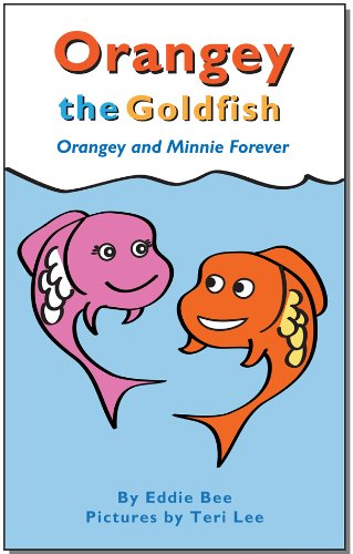 Orangey the Goldfish: Orangey and Minnie Forever (Book 3)