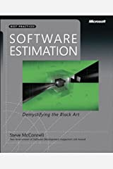 Software Estimation: Demystifying the Black Art (Developer Best Practices) Kindle Edition