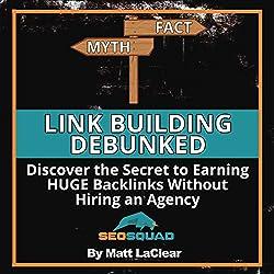 Link Building Debunked