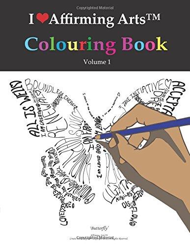Download I Love Affirming Arts Colouring Book (Volume 1) PDF