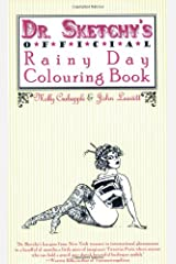Dr. Sketchy's Official Rainy Day Colouring Book Paperback
