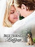 Best Friend From Heaven