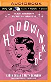 Hoodwinked: Ten Myths Moms Believe & Why We All Need to Knock It Off by Karen Ehman (2015-11-03)